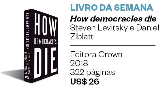 Livro da semana | How democracies die (Foto: Divulgação)