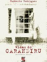 Vidas Carandiru (Foto: Divulgação)