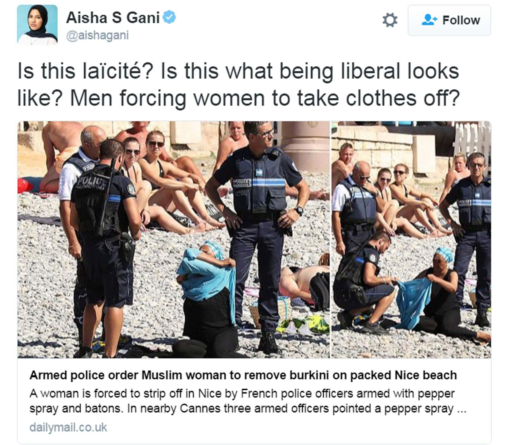 Jornalista britânica foi uma das pessoas que questionaram no Twitter a atitude de policiais franceses que forçaram muçulmana a tirar seu burquini em praia da Riviera francesa; o G1 borrou o rosto da mulher para preservar sua identidade (Foto: Reprodução/ Twitter/ Aisha S Gani)