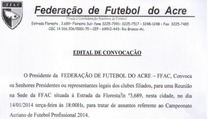 Edital de convocação Campeonato Acreano 2014 (Foto: Divulgação/FFAC)