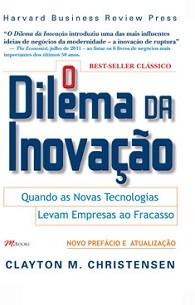 The Innovator's Dilemma  (Foto: Divulgação)