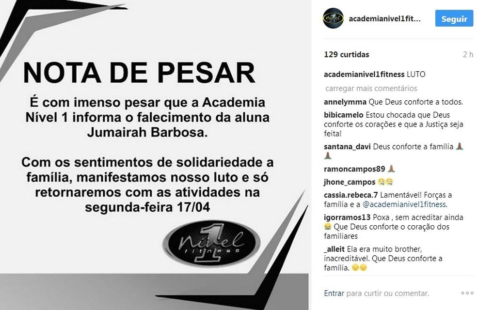 Academia onde crime ocorreu postou uma mensagem de pesar nas redes sociais (Foto: Reprodução/Instagram)