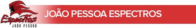 header futebol americano, João Pessoa, Espectros, João Pessoa Espectros (Foto: Arte/GloboEsporte.com)