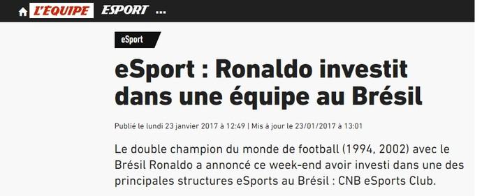 Imprensa estrangeira repercutiu a chegada de Ronaldo ao esporte eletrônico (Foto: Reprodução / Internet)