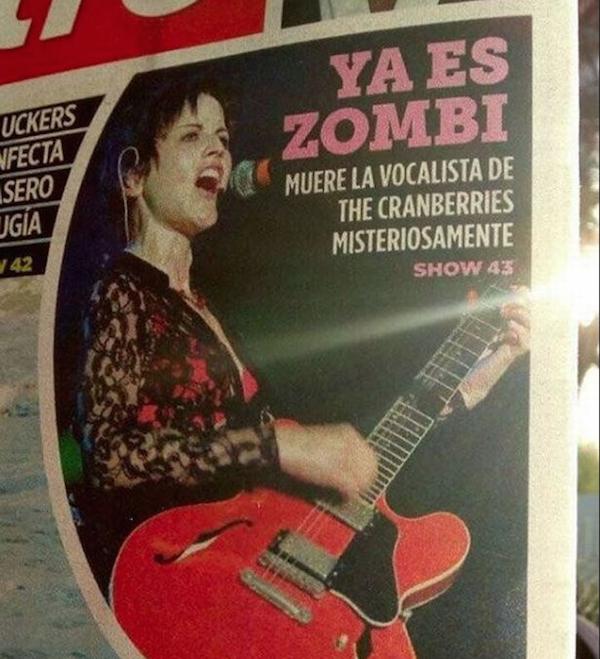 A piada feita pelo jornal mexicano com a morte da cantora Dolores O'Riordan, vocalista do grupo Cranberries (Foto: Reprodução)