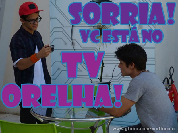 E o Orelha não perdoa, né? KKKKKKKKK (Foto: Malhação / Tv Globo)