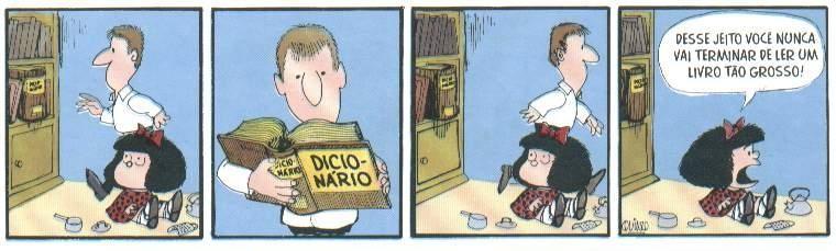 E a Mafalda, como sempre, bem incisiva - Tirinha produzida pelo artista argentino Quino (Foto: Reprodução)