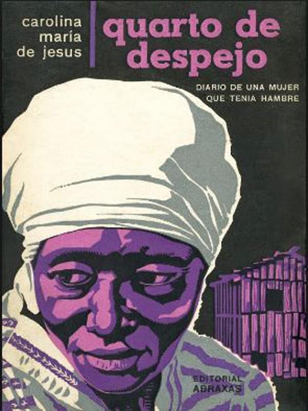 """""""Quarto de Despejo"""": o clássico de Carolina Maria de Jesus (Foto: Reprodução)"""