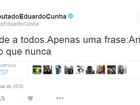 No Twitter, Cunha rebate provocação de Dilma: 'antes tarde do que nunca'