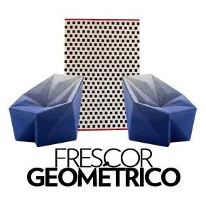 Frescor Geométrico (Foto: Divulgação)