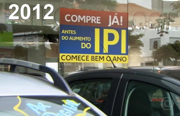 IPI reduzido (Foto: TV Globo)
