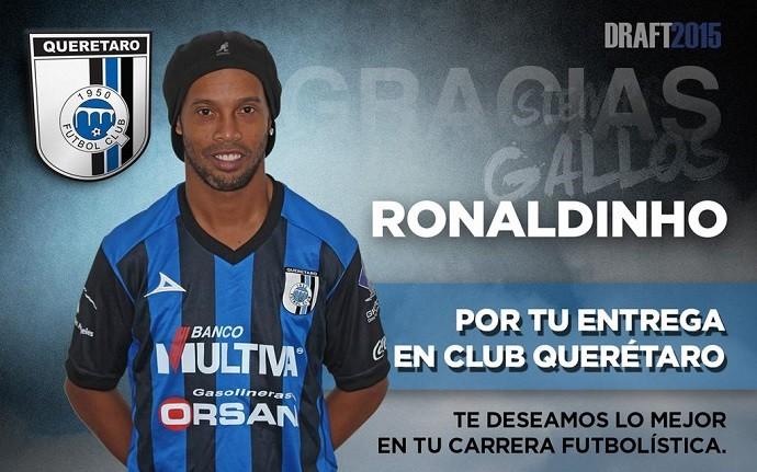 """BLOG: Querétaro agradece por """"entrega"""" de Ronaldinho nos nove meses de clube"""