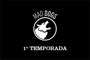 mad dogs destaque playlist