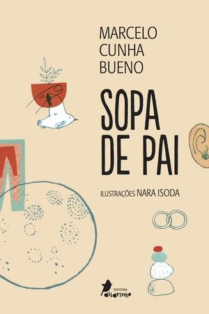 Sopa de Pai, de Marcelo Cunha Bueno (Foto: Divulgação)