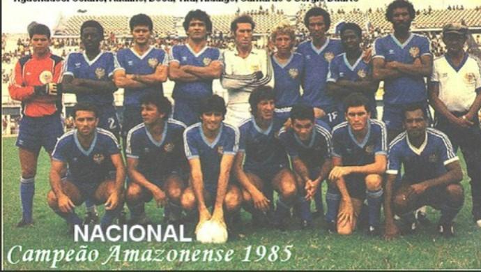 Nacional-AM 1985 (Foto: Blog futebol amazonense)