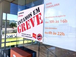 Bancos do RN entram em greve   (Foto: Arthur Barbalho/G)
