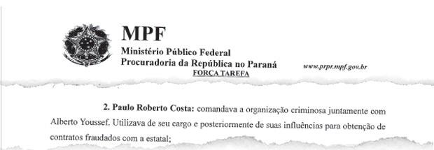 Investigação do Ministério Público Federal afirma que Paulo Roberto Costa, ex-diretor da Petrobras, comandava, com o doleiro Alberto Youssef, organização criminosa (Foto: Reprodução)