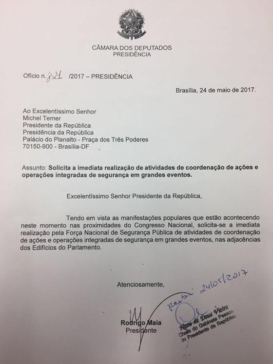 Ofício de Rodrigo Maia, presidente da Câmara, solicitando Força Nacional de Segurança e não Forças Armadas (Foto: Reprodução)