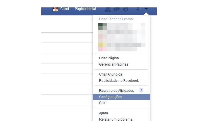 Acesse as configurações da sua conta no Facebook (Foto: Reprodução/Carol Danelli)