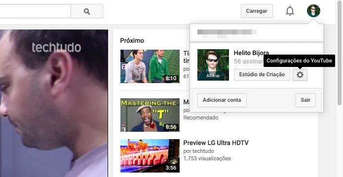 Acesse as configurações do YouTube (Foto: Reprodução/Helito Bijora)