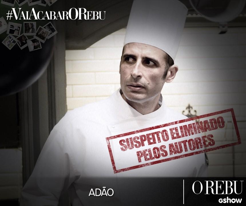 Suspeitos Adão (Foto: O Rebu/Tv Globo)