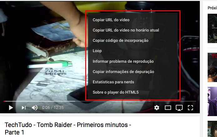 Exibindo o menu de contexto do vídeo (Foto: Reprodução/Edivaldo Brito)