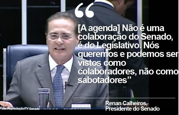 Selo Câmara e Senado (Renan, 11-8) Declaração (Foto: Reprodução)