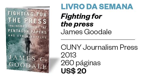 Livro da semana\Fighting for the press (Foto: Divulgação)