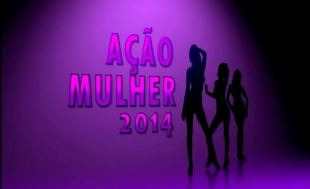 Ação Mulher 2014 (Foto: Divulgação)