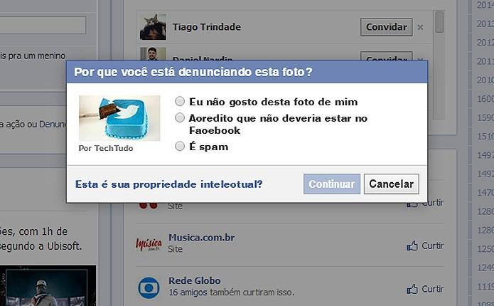 O usuário informa o tipo de denúncia e envia a solicitação ao Facebook, que pode remover ou não o conteúdo (Foto: Reprodução/Karla Soares)