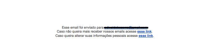 Final de um e-mail que não exibe a opção de cancelamento (Foto: Reprodução/Edivaldo Brito)