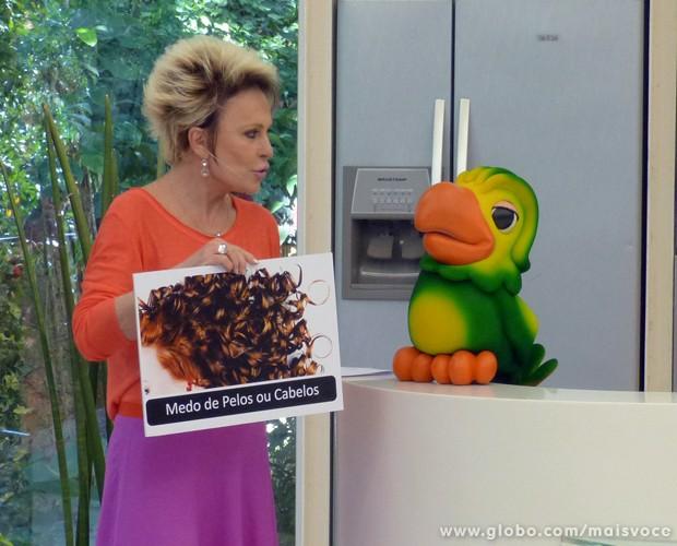 Ana Maria Braga fala de diferentes tipos de fobias (Foto: Mais Você / TV Globo)