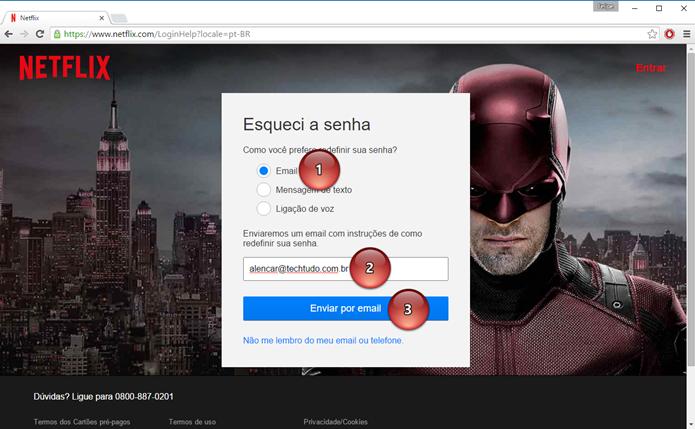 Defina um e-mail para que a Netflix envie as instruções para a criação de uma nova senha (Foto: Felipe Alencar/TechTudo)