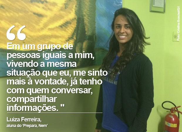 Luiza Ferreira estuda Farmácia, mas sonha com uma vaga no curso de Medicina. (Foto: Cristina Boeckel/ G1)