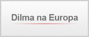 selo abre dia Dilma na Europa (Foto: Editoria de arte/G1)