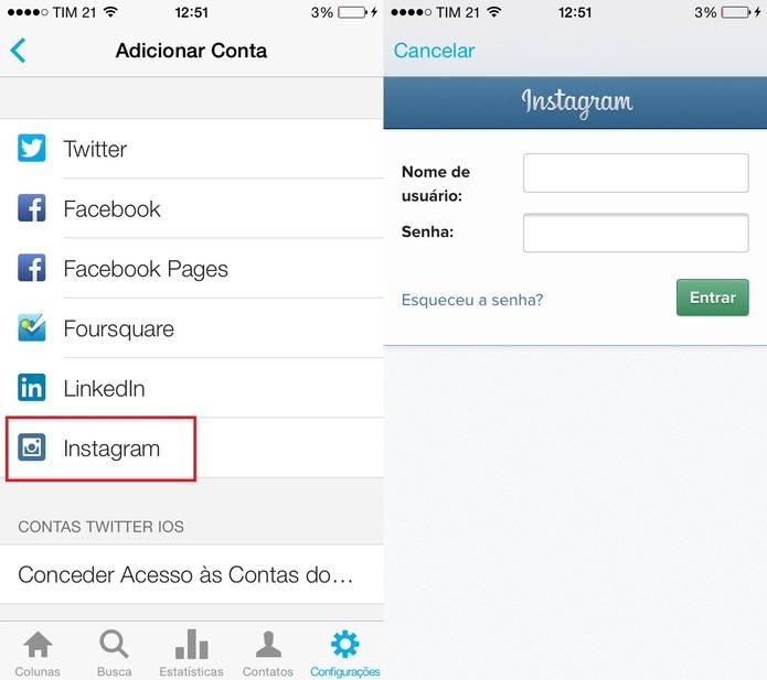Selecione o Instagram e faça login na sua conta (Foto: Reprodução/Juliana Pixinine)