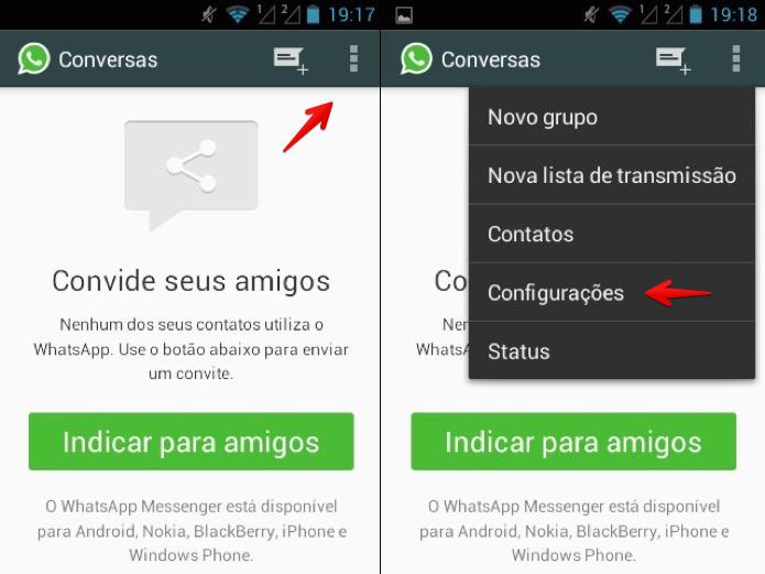 Acesse as configurações do WhatsApp (Foto: Reprodução/Helito Bijora)