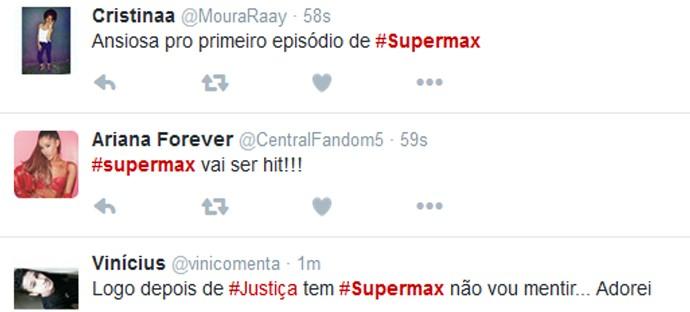 Comentários no Twitter sobre 'Supermax' (Foto: Gshow)