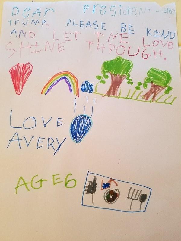 Querido Presidente Eleito Trump, por favor seja gentil e deixei o amor brilhar. Com amor, Avery. Idade, 6 anos. (Foto: Facebook)
