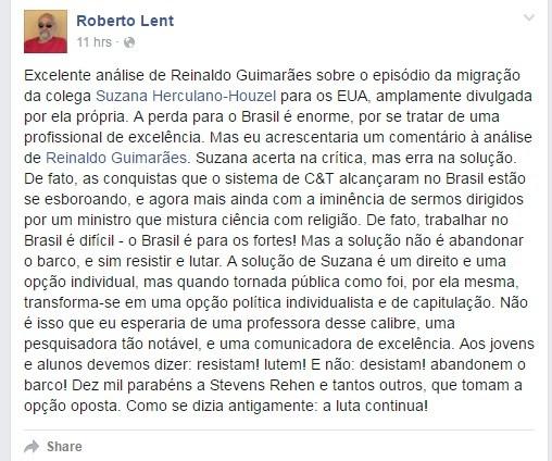 Roberto Lent - Suzana acerta na crítica mas erra no método (Foto: Reprodução Facebook)