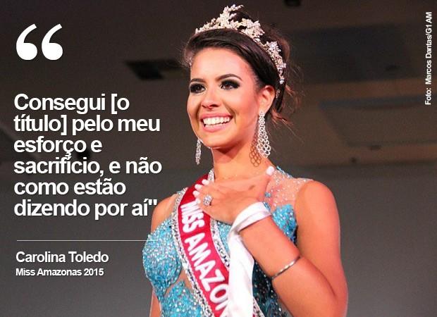 Carolina Toledo, Miss Amazonas 2015 (Foto: Marcos Dantas/G1 AM)