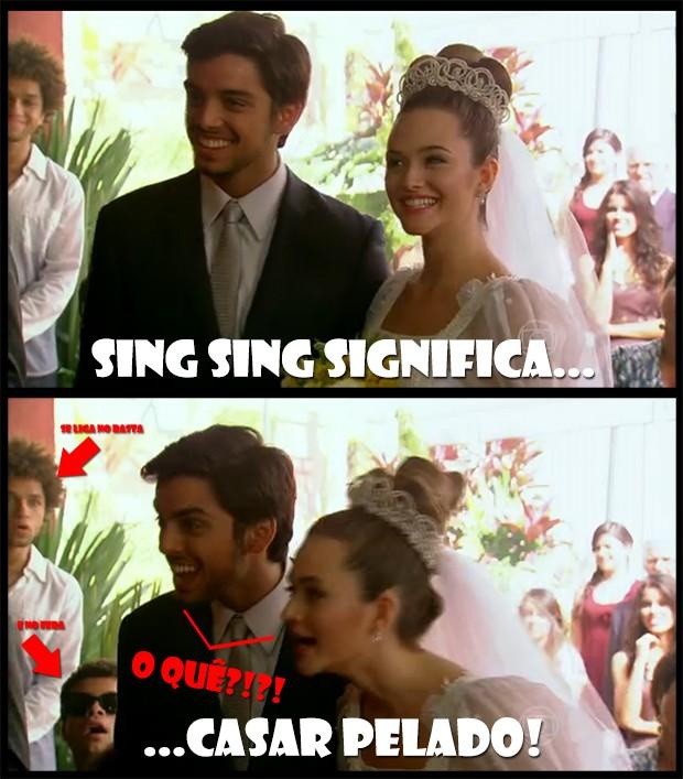 Sing sing = casar pelado!! (Foto: Malhação / TV Globo)
