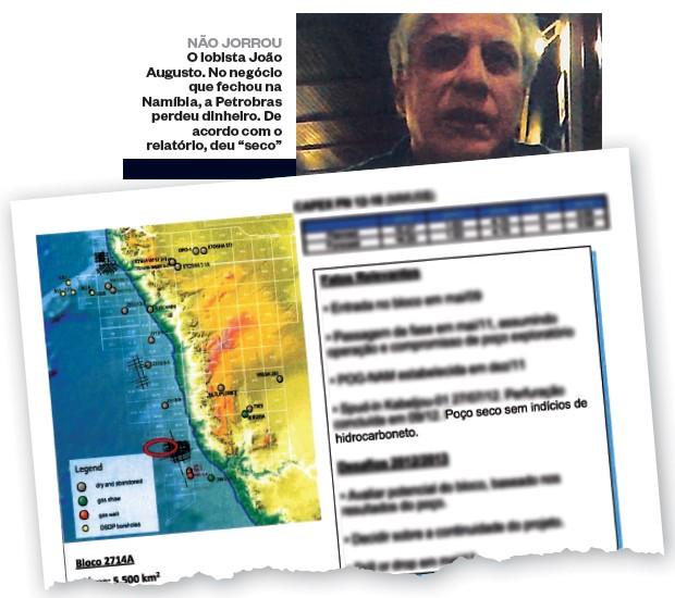 """NÃO JORROU O lobista João Augusto. No negócio que fechou na Namíbia, a Petrobras perdeu dinheiro. De acordo com o relatório, deu """"seco"""" (Foto: reprodução)"""