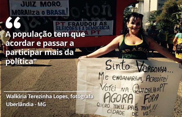 Opinião de manifestante em 16 de agosto (Foto: G1)