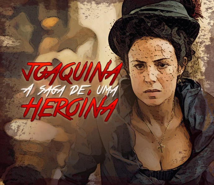 'Joaquina, A Saga De Uma Heroína' mostra a trajetória da filha de Tiradentes em 'Liberdade, Liberdade' (Foto: Arte de Scintilla Lima em foto de Fabiano Battaglin/Gshow)