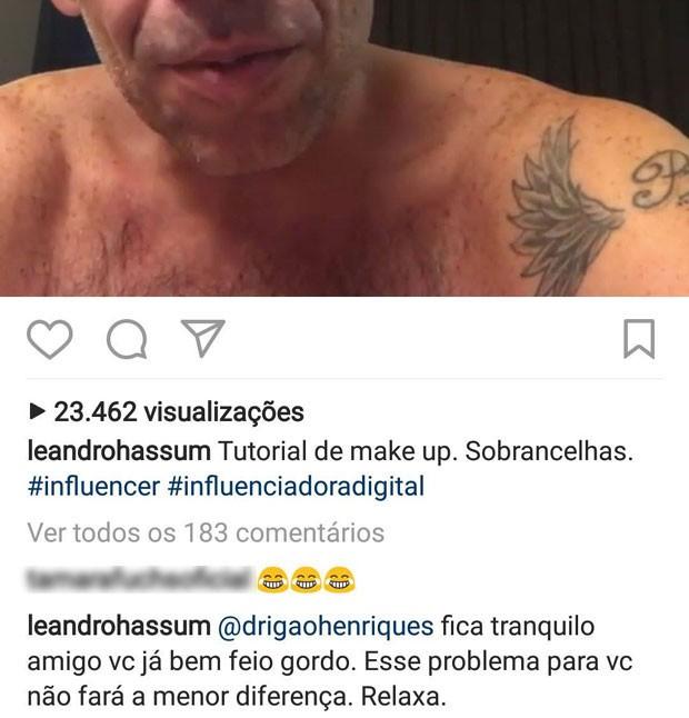 Leandro Hassum rebate crítica de seguidor (Foto: Reprodução)