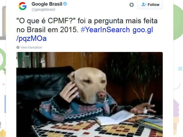 Google divulga que 'O que é CPMF?' foi a pergunta mais feita em 2015 na internet no Brasil (Foto: Reprodução/Google/Twitter)