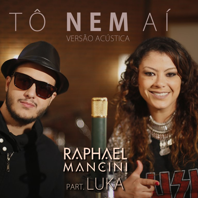 Raphael Mancini e Luka lanam nova verso para T Nem A (Foto: Divulgao)