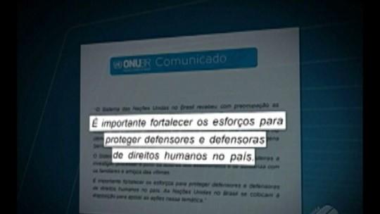 ONU pede empenho na investigação da execução de líder do MST no Pará