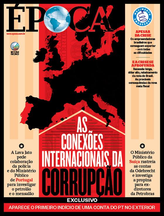 Capa edição 894 - As conexões internacionais da corrupção (Foto: Divulgação/ÉPOCA)